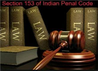 जानिए भारतीय दंड संहिता की धारा-153 ए